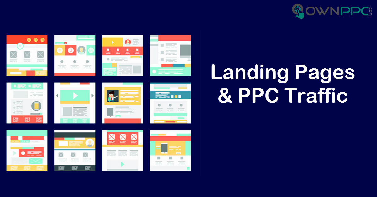 Landing Pages & PPC Traffic